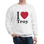 I Love Troy Sweatshirt