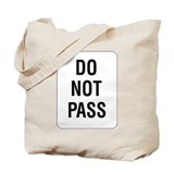 Do Not Pass sign - Tote Bag