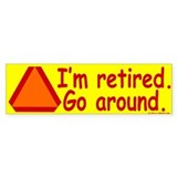 I'm Retired Car Sticker