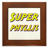 Super phyllis Framed Tile