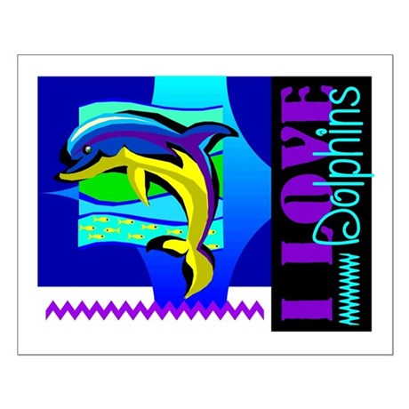 I Love Dolphins Small Poster