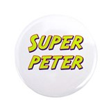 "Super peter 3.5"" Button"