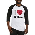 I Love Dothan Baseball Jersey