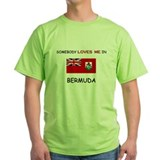 Somebody Loves Me In BERMUDA T-Shirt
