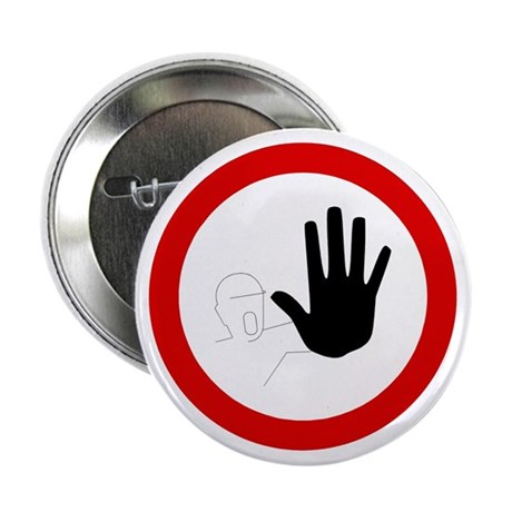 Restricted Access Sign - Button