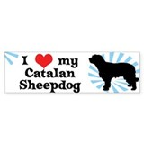 I Love My Catalan Sheepdog Bumper Bumper Sticker