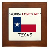 Somebody Loves Me In TEXAS Framed Tile