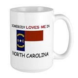 Somebody Loves Me In NORTH CAROLINA Mug