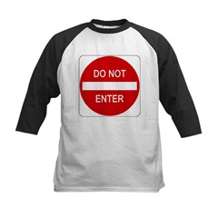 Do Not Enter Sign - Kids Baseball Jersey