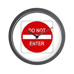 Do Not Enter Sign - Wall Clock