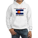 Somebody Loves Me In COLORADO Jumper Hoody