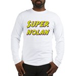 Super nolan Long Sleeve T-Shirt
