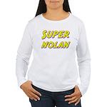Super nolan Women's Long Sleeve T-Shirt