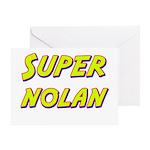 Super nolan Greeting Card