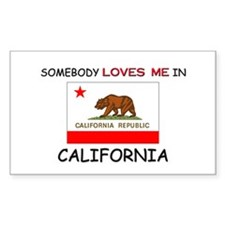 Somebody Loves Me In CALIFORNIA Decal