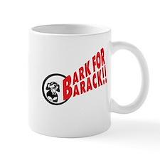Bark for Barack Obama Mug