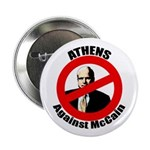 "Athens Against McCain 2.25"" Button"