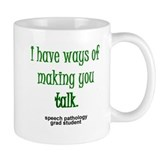WAYS OF MAKING YOU TALK Small Mugs