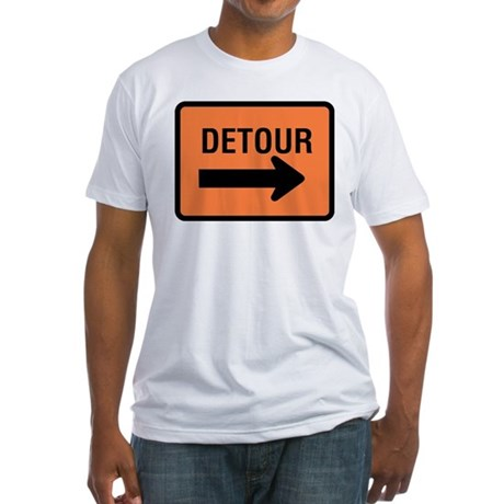 Detour Sign Fitted T-Shirt