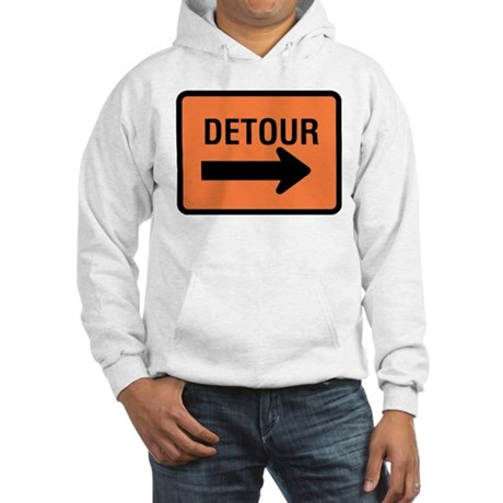 Detour Sign Hooded Sweatshirt