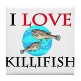 I Love Killifish Tile Coaster