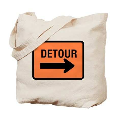 Detour Sign - Tote Bag