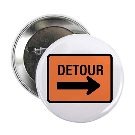 "Detour Sign - 2.25"" Button (100 pack)"