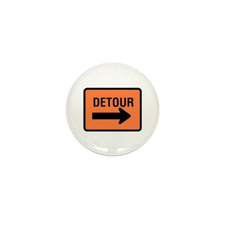 Detour Sign - Mini Button