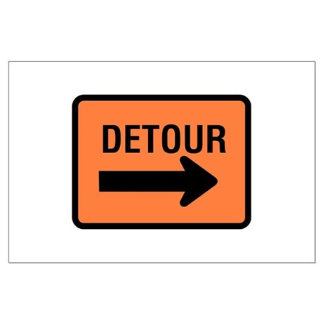 Detour Sign - Large Poster