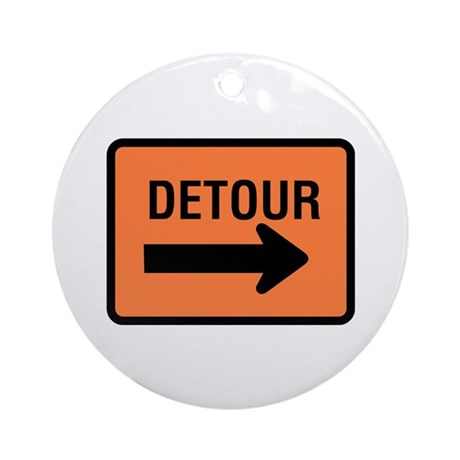 Detour Sign - Keepsake (Round)