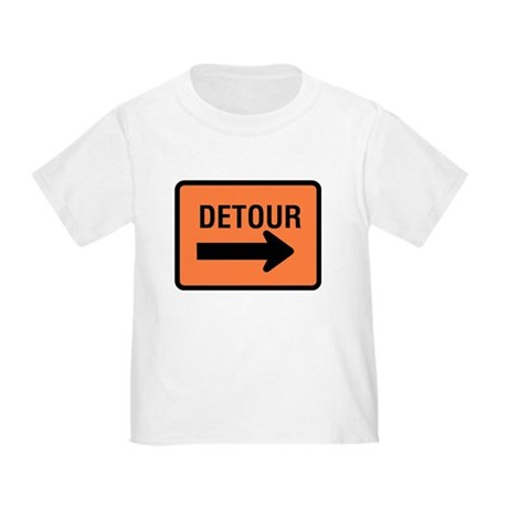 Detour Sign - Toddler T-Shirt