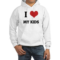 I Love My Kids Hooded Sweatshirt