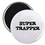 SUPER TRAPPER Magnet