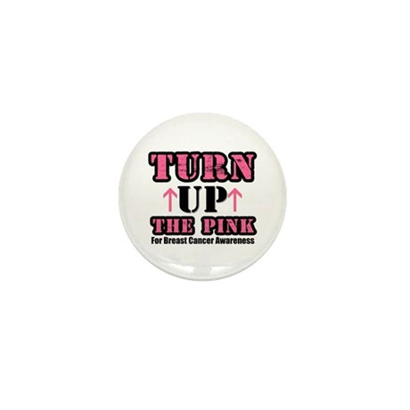 Turn Up The Pink (BC) Mini Button