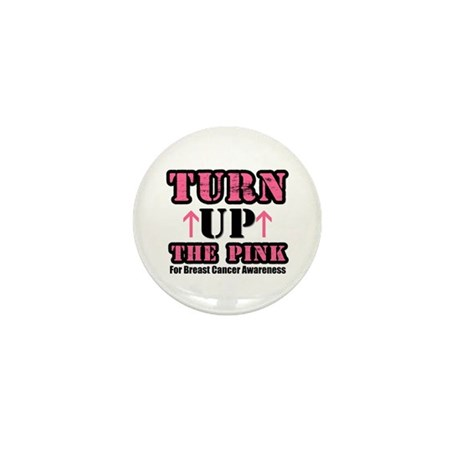 Turn Up The Pink (BC) Mini Button (10 pack)