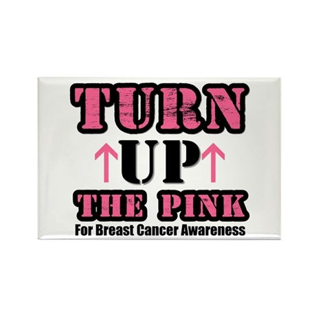 Turn Up The Pink (BC) Rectangle Magnet (10 pack)