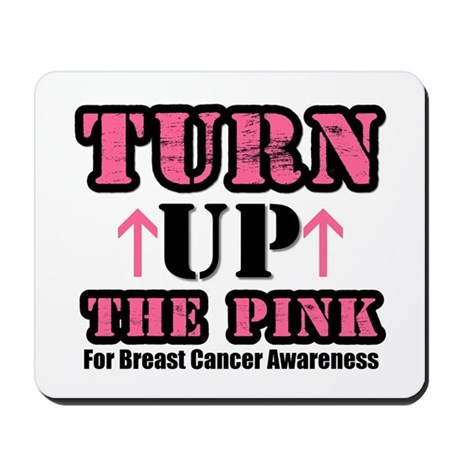 Turn Up The Pink (BC) Mousepad