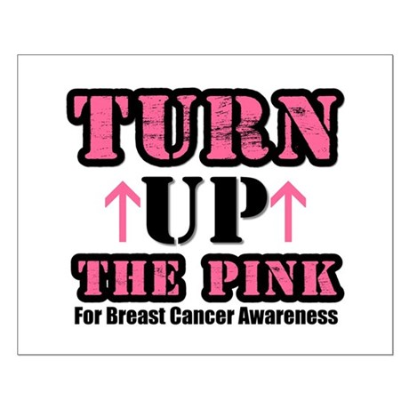 Turn Up The Pink (BC) Small Poster