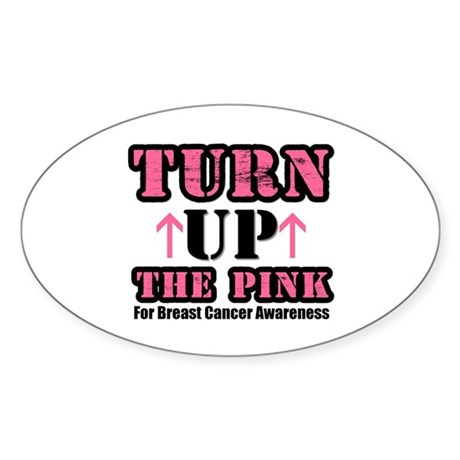 Turn Up The Pink (BC) Oval Sticker