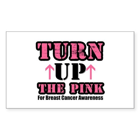 Turn Up The Pink (BC) Rectangle Sticker
