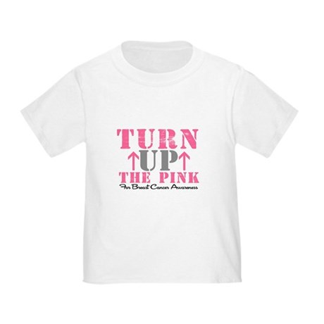 Turn Up The Pink (BC2) Toddler T-Shirt