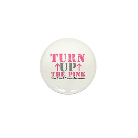 Turn Up The Pink (BC2) Mini Button