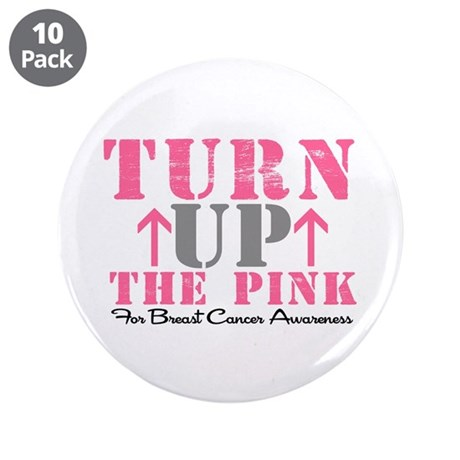 "Turn Up The Pink (BC2) 3.5"" Button (10 pack)"