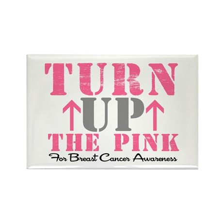 Turn Up The Pink (BC2) Rectangle Magnet