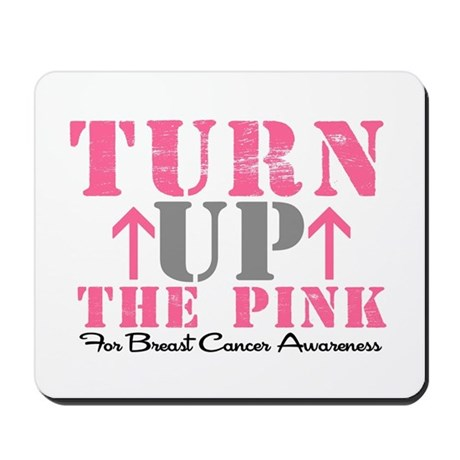 Turn Up The Pink (BC2) Mousepad