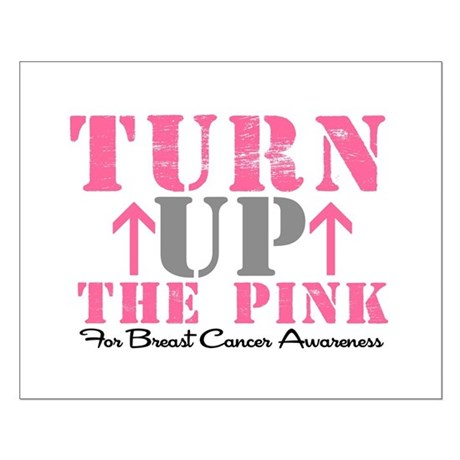 Turn Up The Pink (BC2) Small Poster