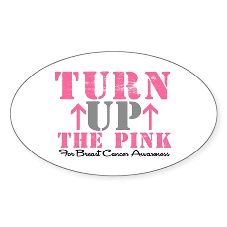 Turn Up The Pink (BC2) Oval Sticker (10 pk)