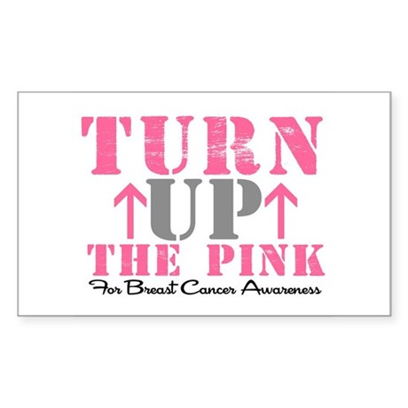Turn Up The Pink (BC2) Rectangle Sticker