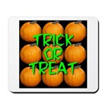 Trick or Treat 9 Great Pumpkins Mousepad