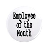 """Employee of the Month"" 3.5"" Button"